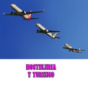HOSTELERIA Y TURISMO